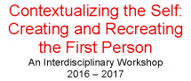 Contextualizing the Self: Creating and Recreating the First Person